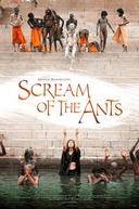 O Grito Das Formigas (Scream of the Ants)