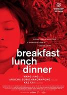 Café da Manhã, Almoço, Jantar (Breakfast Lunch Dinner)