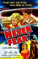 Quem Ama não Teme  (Never Fear)