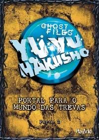 Yu Yu Hakusho (3ª Temporada – Portão do Inferno — Saga do Capítulo Negro) - Poster / Capa / Cartaz - Oficial 2