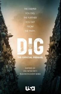 Dig (1ª Temporada) - Poster / Capa / Cartaz - Oficial 2