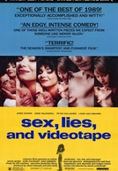 Sexo, Mentiras e Videotape (Sex, Lies, and Videotape)