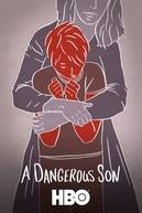 A Dangerous Son (A Dangerous Son)
