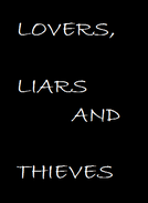 Lovers, Liars and Thieves (Lovers, Liars and Thieves)