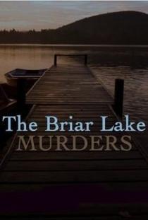 The Briar Lake Murders - Poster / Capa / Cartaz - Oficial 1