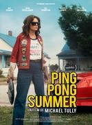 Desventura do Verão (Ping Pong Summer)