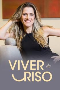 Viver do Riso - Poster / Capa / Cartaz - Oficial 1