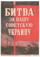 Ucrânia em chamas (Битва за нашу Советскую Украину)