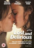 Assunto de Meninas (Lost and Delirious)