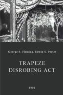 Trapeze Disrobing Act (Trapeze Disrobing Act)