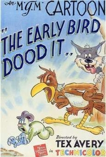The Early Bird Dood It! - Poster / Capa / Cartaz - Oficial 1