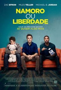 Namoro ou Liberdade - Poster / Capa / Cartaz - Oficial 1