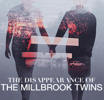 The Disappearance of the Millbrook Twins - Poster / Capa / Cartaz - Oficial 1