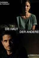 The Skin of the Others (Die Haut der Anderen)
