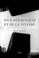 Jeux Des Reflets Et De La Vitesse (Jeux Des Reflets Et De La Vitesse)
