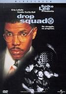 Esquadrão da Reforma (Drop Squad)