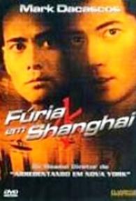 Fúria em Shanghai - Poster / Capa / Cartaz - Oficial 1