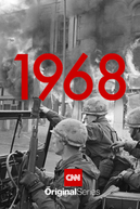 1968: The Year That Changed America (1968: The Year That Changed America)
