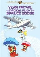 Zé Colmeia e seu Vôo Mágico (Yogi Bear and the Magical Flight of the Spruce Goose)