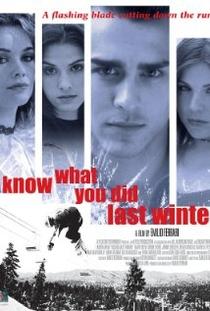Eu Sei o Que Vocês Fizeram no Inverno Passado - Poster / Capa / Cartaz - Oficial 1