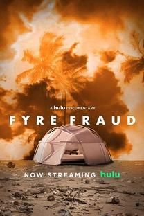 Fyre Fraud - Poster / Capa / Cartaz - Oficial 1
