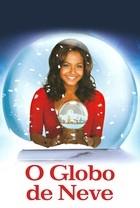 Globo de Neve - Poster / Capa / Cartaz - Oficial 2