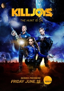 Killjoys (1ª Temporada) - Poster / Capa / Cartaz - Oficial 1