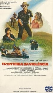 Fronteira da Violência - Poster / Capa / Cartaz - Oficial 2