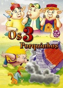 Os Três Porquinhos - Poster / Capa / Cartaz - Oficial 1