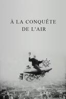 A Conquista dos Ares (A La Conquête de l'Air)