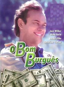 O Bom Burguês - Poster / Capa / Cartaz - Oficial 2
