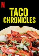 Na Rota do Taco (1ª Temporada) (Taco Chronicles (Season 1))