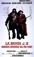 Sonny & Jed (O Bando J & S) (La banda J. & S. - Cronaca criminale del Far West)