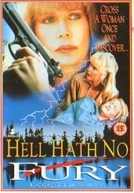 A Fúria no Inferno (Hell Hath No Fury)