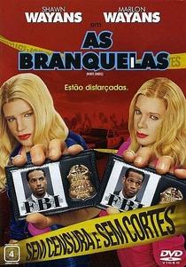 As Branquelas - Poster / Capa / Cartaz - Oficial 4