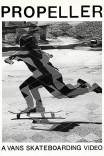 Propeller: A Vans Skateboarding Video - Poster / Capa / Cartaz - Oficial 1