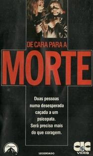 De Cara Para A Morte - Poster / Capa / Cartaz - Oficial 1