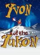 Yvon de Yukon (Yvon of the Yukon)