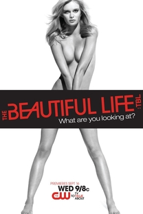 The Beautiful Life (1ª Temporada) - Poster / Capa / Cartaz - Oficial 2