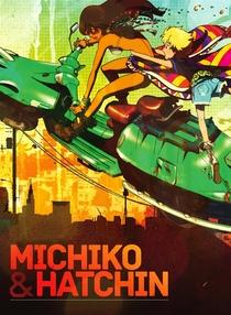 Michiko e Hatchin - Poster / Capa / Cartaz - Oficial 4