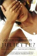 Quem Será Juliette? (¿Quién diablos es Juliette?)