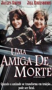 Uma Amiga de Morte - Poster / Capa / Cartaz - Oficial 1