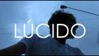 [TEASER #2] Lúcido