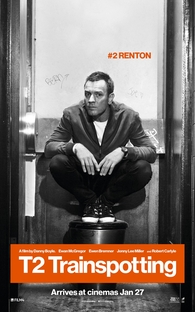 T2: Trainspotting - Poster / Capa / Cartaz - Oficial 4