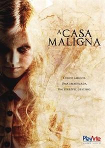A Casa Maligna - Poster / Capa / Cartaz - Oficial 1