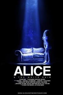 Alice e os Cabelos Brancos - Poster / Capa / Cartaz - Oficial 1