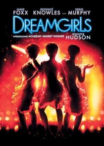 Dreamgirls - Em Busca de um Sonho - Poster / Capa / Cartaz - Oficial 6