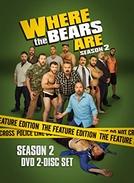 Where the Bears Are (2ª Temporada) (Where the Bears Are (Season 2))