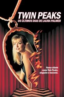 Twin Peaks - Os Últimos Dias de Laura Palmer - Poster / Capa / Cartaz - Oficial 7