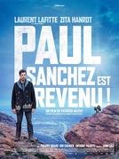 Paul Sanchez est revenu! (Paul Sanchez est revenu!)
